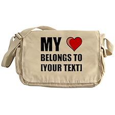 My Heart Belongs To Personalize It! Messenger Bag