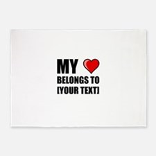 My Heart Belongs To Personalize It! 5'x7'Area Rug