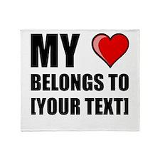 My Heart Belongs To Personalize It! Throw Blanket