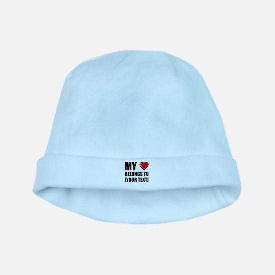 My Heart Belongs To Personalize It! baby hat