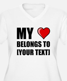 My Heart Belongs To Personalize It! Plus Size T-Sh