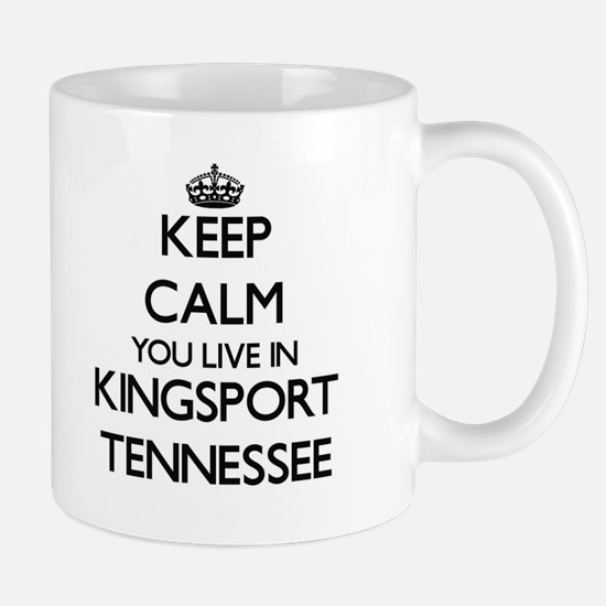 Keep calm you live in Kingsport Tennessee Mugs