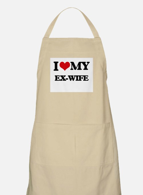 I love my Ex-Wife Apron