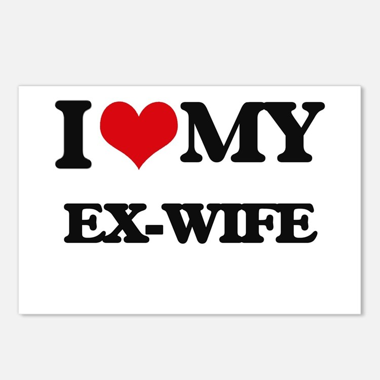 I love my Ex-Wife Postcards (Package of 8)