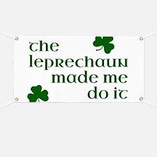 The Leprechaun Made Me Do It Banner