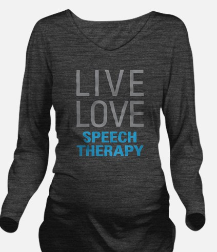 Speech Therapy Long Sleeve Maternity T-Shirt