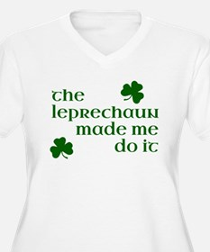 The Leprechaun Made Me Do It (Gr Plus Size T-Shirt