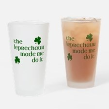 The Leprechaun Made Me Do It (Green Drinking Glass