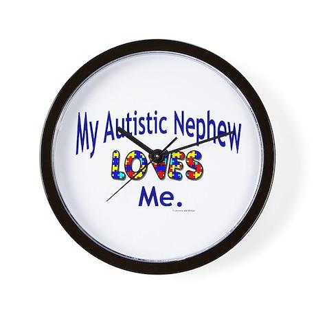 My Autistic Nephew Loves Me Wall Clock