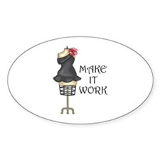 MAKE IT WORK Decal