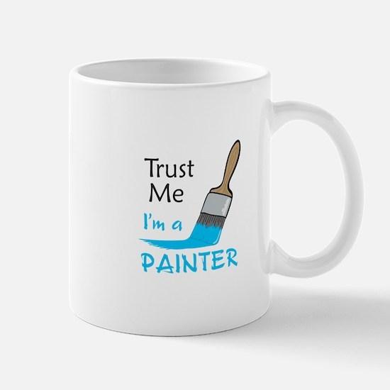 IM A PAINTER Mugs