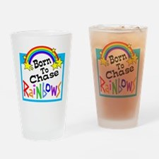 Born To Chase Rainbows Drinking Glass