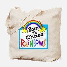 Born To Chase Rainbows Tote Bag