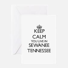Keep calm you live in Sewanee Tenne Greeting Cards