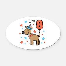 I'm 8 Oval Car Magnet