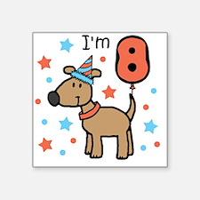"I'm 8 Square Sticker 3"" x 3"""