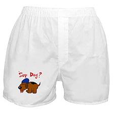 'Sup Dog? Boxer Shorts