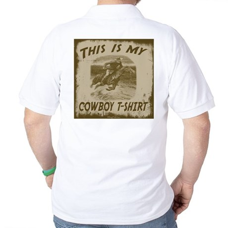 My Cowboy T-Shirt Golf Shirt