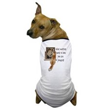 What matters most is how you see yours Dog T-Shirt