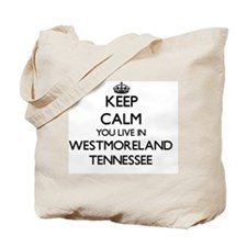 Keep calm you live in Westmoreland Tennes Tote Bag