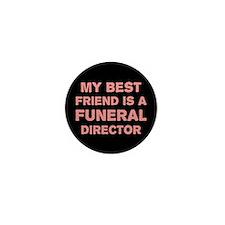 Unique Funeral director Mini Button