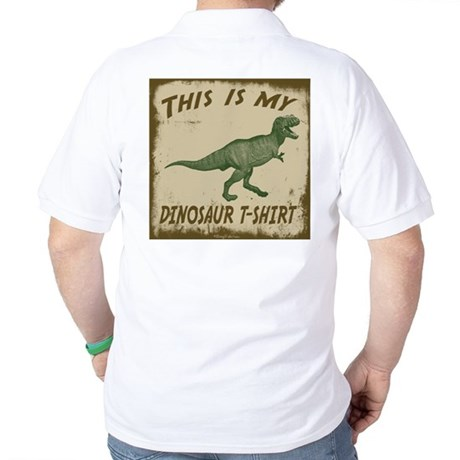 My Dinosaur T-Shirt Golf Shirt