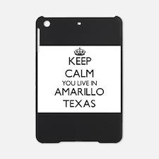 Keep calm you live in Amarillo Texa iPad Mini Case