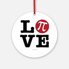 Love Pi Round Ornament