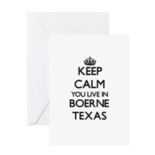 Keep calm you live in Boerne Texas Greeting Cards