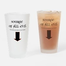 Source of All Evil Drinking Glass