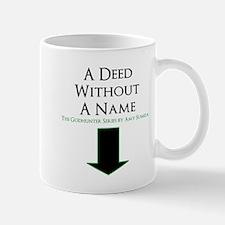 A Deed Mugs