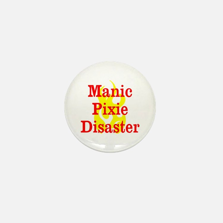 Manic Pixie Disaster Mini Button