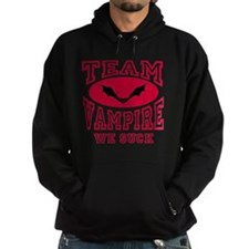 Team Vampire We Suck Hoodie