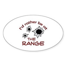 RATHER BE AT THE RANGE Stickers