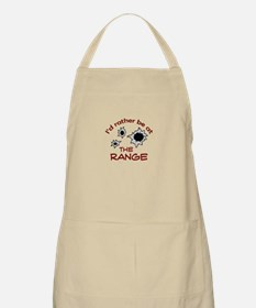 RATHER BE AT THE RANGE Apron
