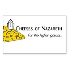 Cheeses of Nazareth -Rectangle Decal