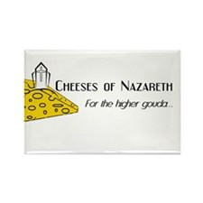 Cheeses of Nazareth -Rectangle Magnet