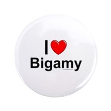 "Bigamy 3.5"" Button"