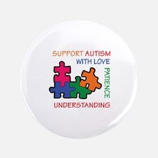 """AUTISM SUPPORT 3.5"""" Button"""