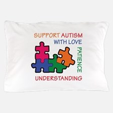 AUTISM SUPPORT Pillow Case