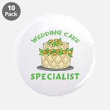 "WEDDING CAKE SPECIALIST 3.5"" Button (10 pack)"