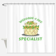 WEDDING CAKE SPECIALIST Shower Curtain