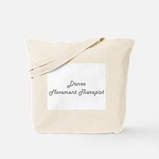 Dance Movement Therapist Classic Job Desi Tote Bag