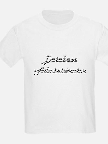 Database Administrator Classic Job Design T-Shirt