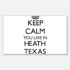 Keep calm you live in Heath Texas Decal