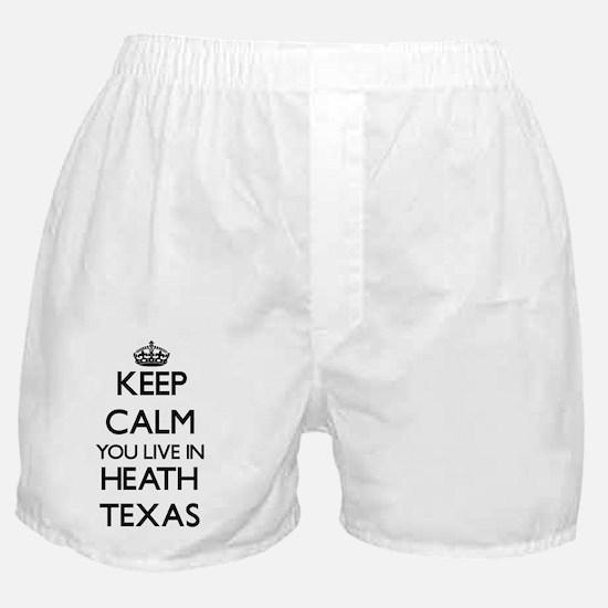 Keep calm you live in Heath Texas Boxer Shorts