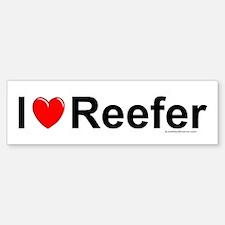 Reefer Bumper Bumper Sticker