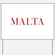 Malta-Bau red 400 Yard Sign