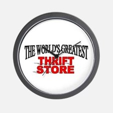 """The World's Greatest Thrift Store"" Wall Clock"