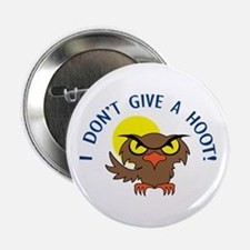 """I DONT GIVE A HOOT 2.25"""" Button (10 pack)"""